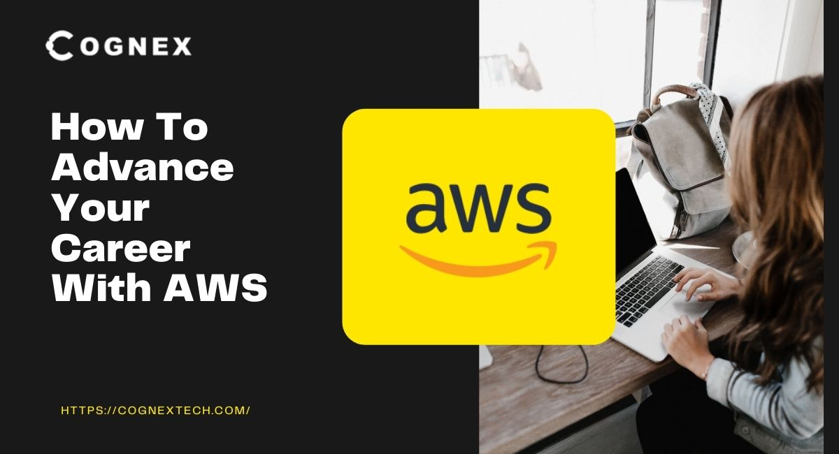 How To Advance Your Career With AWS